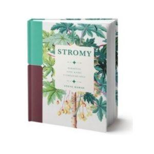 Stromy - Steve Marsh Proměňte svou knihu v umělecké dílo. Tato působivá kniha oslavuje krásu a hojnost lesa.